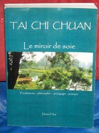 Felus-Denis-Tai-Chi-Chuan-Le-Miroir-De-Soie-Livre-879665255_ML